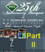 TACL 25th Anniversary Banquet Part II