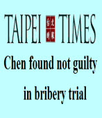 Chen found not guilty in bribery tria