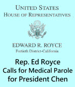 Rep. Ed Royce Calls for Medical Parole for President Chen|台灣e新聞