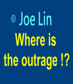Where is the outrage !? ∣◎Joe Lin|台灣e新聞