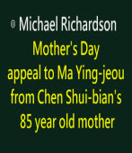Mother's Day appeal to Ma Ying-jeou from Chen Shui-bian's 85 year old mother ∣◎Michael Richardson |Taiwanenews.com