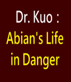 Dr. Kuo:Abian's Life in Danger|台灣e新聞