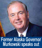Former Alaska Governor Murkowski speaks out