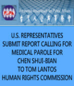 U.S. REPRESENTATIVES SUBMIT REPORT CALLING FOR MEDICAL PAROLE FOR CHEN SHUI-BIAN TO TOM LANTOS HUMAN RIGHTS COMMISSION|台灣e新聞