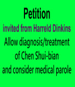 To sign the petition 〈Taiwan's President, Minister of Justice, and Prison Warden: Allow diagnosis/treatment of Chen Shui-bian and consider medical parole〉|Taiwanenews