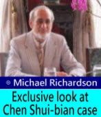 Exclusive look at Chen Shui-bian case By Michael Richardson