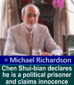 Michael Richardson: Chen Shui-bian declares he is a political prisoner and claims innocence
