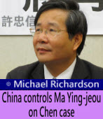 Michael Richardson: Legislator Hsu-Chung-hsin believes that China controls Ma Ying-jeou on Chen case