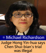 Judge Hong Yin-hua says Chen Shui-bian's trial was illegal‏