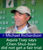 Michael Richardson: Democracy advocate Aquia Tsay says Chen Shui-bian did not get a fair trial