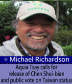 Michael Richardson: Aquia Tsay calls for release of Chen Shui-bian and public vote on Taiwan status