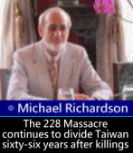 Michael Richardson: The 228 Massacre continues to divide Taiwan sixty-six years after killings