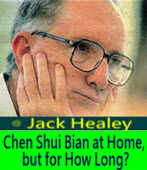 Chen Shui Bian at Home, but for How Long? - by Jack Healey