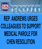 REP. ANDREWS URGES COLLEAGUES TO SUPPORT MEDICAL PAROLE FOR CHEN RESOLUTION